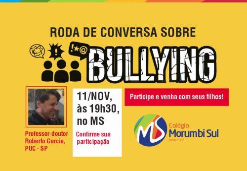 Roda de conversa sobre Bullying (11/NOV, às 19h30, no MS)